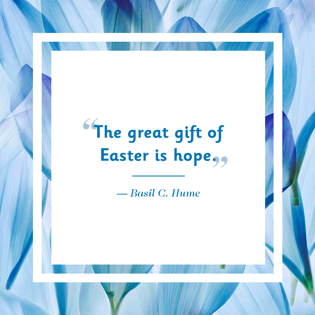 10 best easter quotes inspiring and cute easter sayings negle Gallery