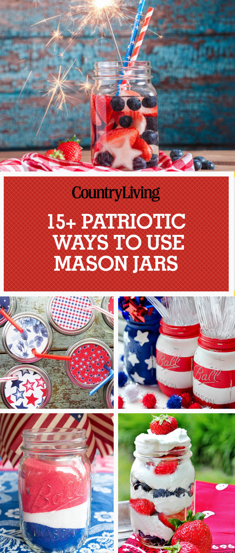 4th Of July Mason Jars Patriotic Mason Jar Craft Amp Food