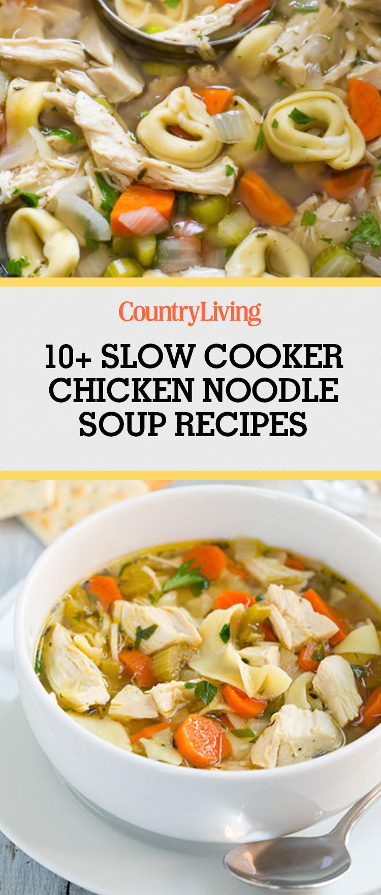 Top 11 Easy Crock Pot Chicken Noodle Soup Recipes - Best Slow